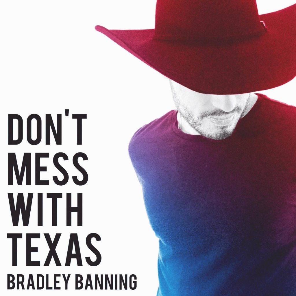 bradley-banning_dont-mess-with-texas